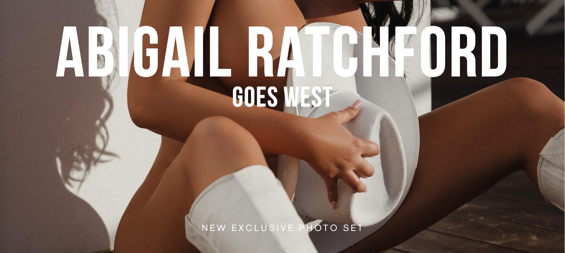 Abigail Ratchford Go West Photo Shoot - JZL VIP